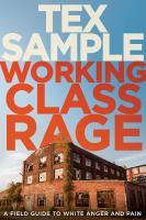 Working Class Rage