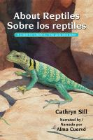 About reptiles /sobre los reptiles