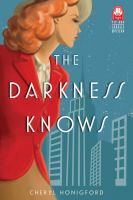 Darkness Knows
