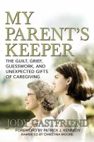 My Parents' Keeper