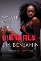 Watch Out for the Big Girls