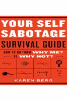 Your Self-sabotage Survival Guide