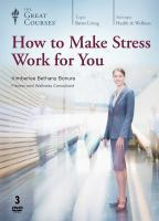 How to Make Stress Work for You