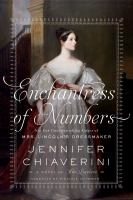 Enchantress of numbers [sound recording (unabridged book on CD)] : a novel of Ada Lovelace