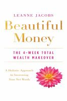 Beautiful Money: The 4-Week Total Wealth Makeover (Audiobook on CD)