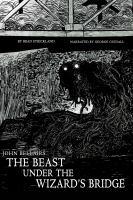 The Beast Under the Wizard's Bridge