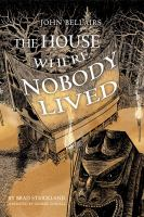 The House Where Nobody Lived