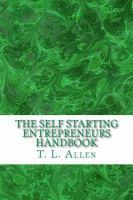 The Self Starting Entrepreneurs Handbook