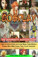 Cosplay - the Beginner's Masterclass