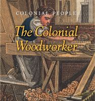 The Colonial Woodworker