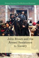 John Brown and the Armed Resistance to Slavery