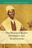 The Women's Rights Movement and Abolitionism