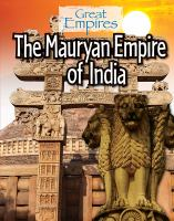 The Mauryan Empire of India