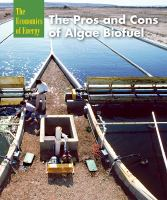 The Pros and Cons of Algae Biofuel