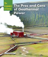 The Pros and Cons of Geothermal Power