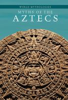 Myths of the Aztecs