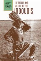 The People and Culture of the Iroquois