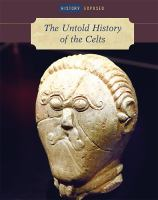 The Untold History of the Celts