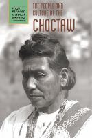 The People and Culture of the Choctaw