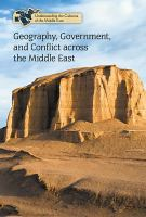 Geography, Government, and Conflict Across the Middle East