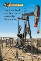 Economy, Trade, and Resources Across the Middle East