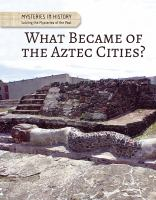 What Became of the Aztec Cities?