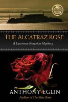 The Alcatraz Rose