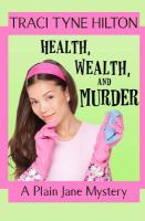 Health, Wealth, and Murder