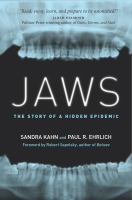 Jaws! : the Story of A Hidden Epidemic
