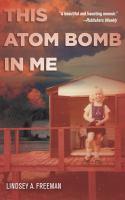 This Atom Bomb in Me