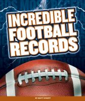 Incredible Football Records
