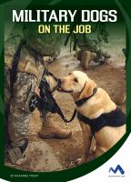 Military Dogs on the Job