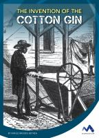 The Invention of the Cotton Gin