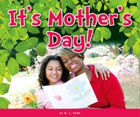 It's Mother's Day