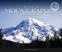 Welcome to Mount Rainier National Park