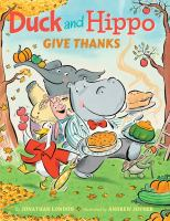 Duck And Hippo Give Thanks *
