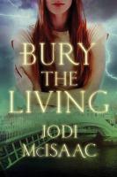 Bury the Living