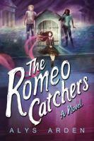 The Romeo Catchers