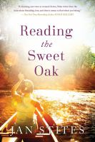 Reading the Sweet Oak