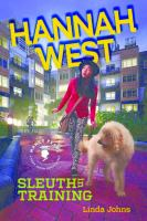 Hannah West, Sleuth in Training