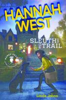 Hannah West, Sleuth on the Trail