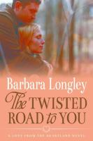 The Twisted Road to You