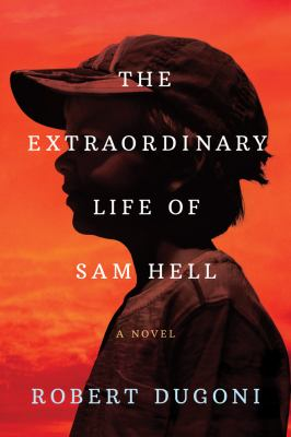 Cover image for The Extraordinary Life of Sam Hell