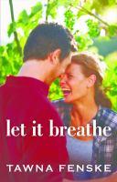 Let It Breathe