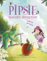 Pipsie, Nature Detective