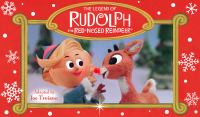 The Legend of Rudolph the Red-nosed Reindeer