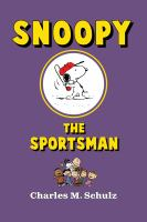 Snoopy the Sportsman