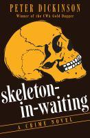 Skeleton-in-waiting