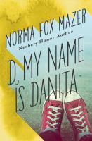 D, My Name Is Danita