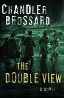 The Double View